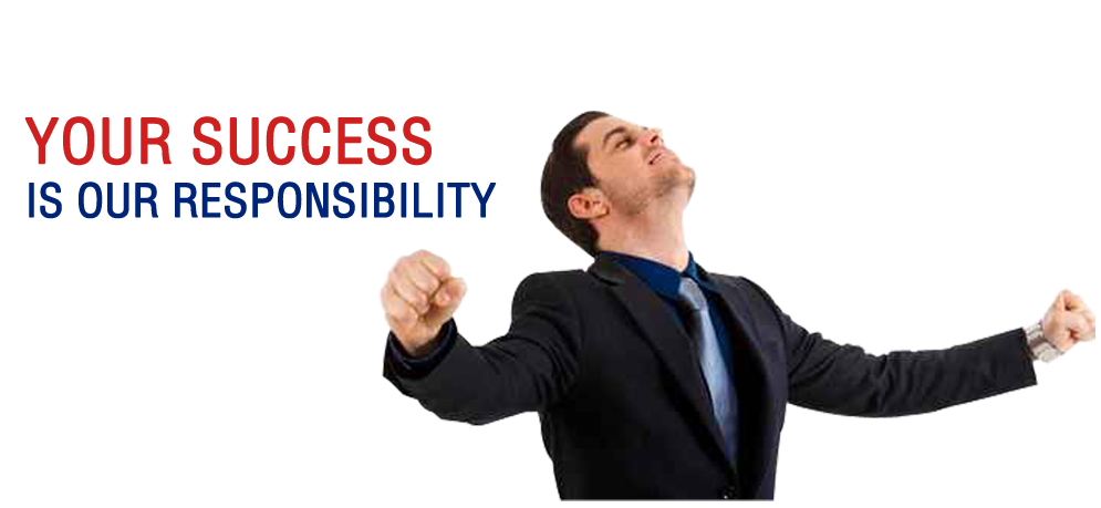 Our Responsibility is your success